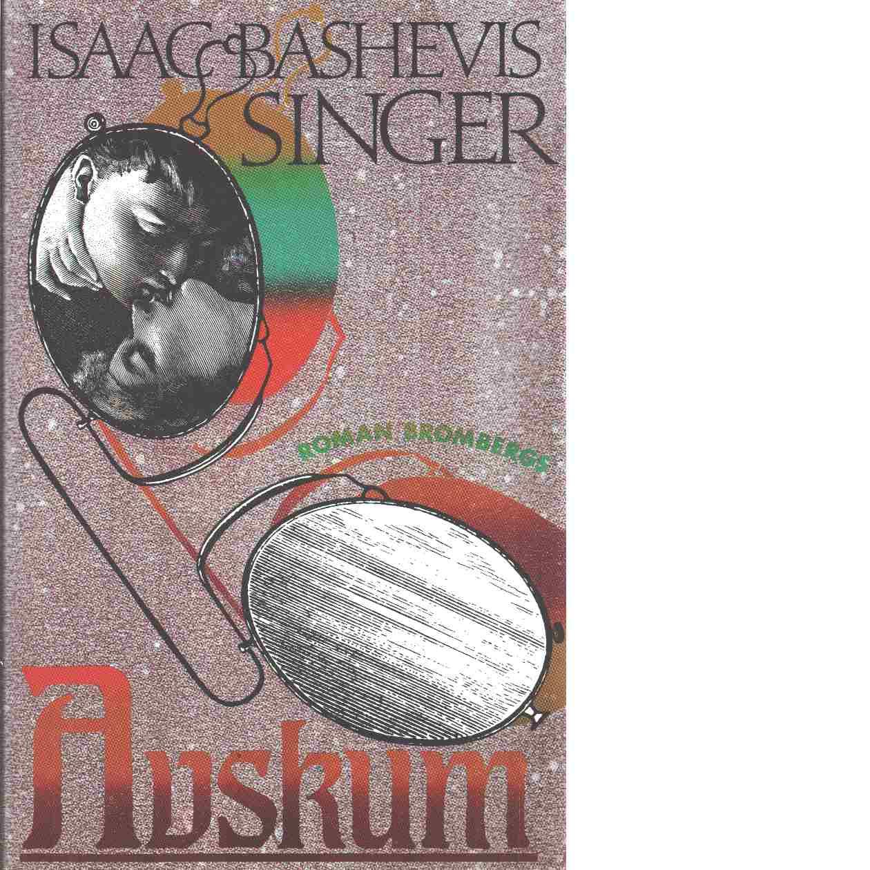 Avskum - Singer, Isaac Bashevis