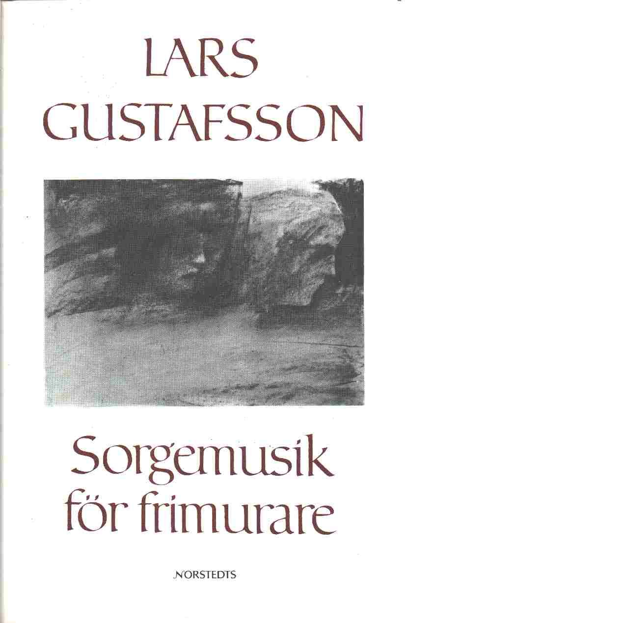 Sorgemusik för frimurare - Gustafsson, Lars