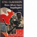 Brev till en hembygdsgård - Claesson, Stig