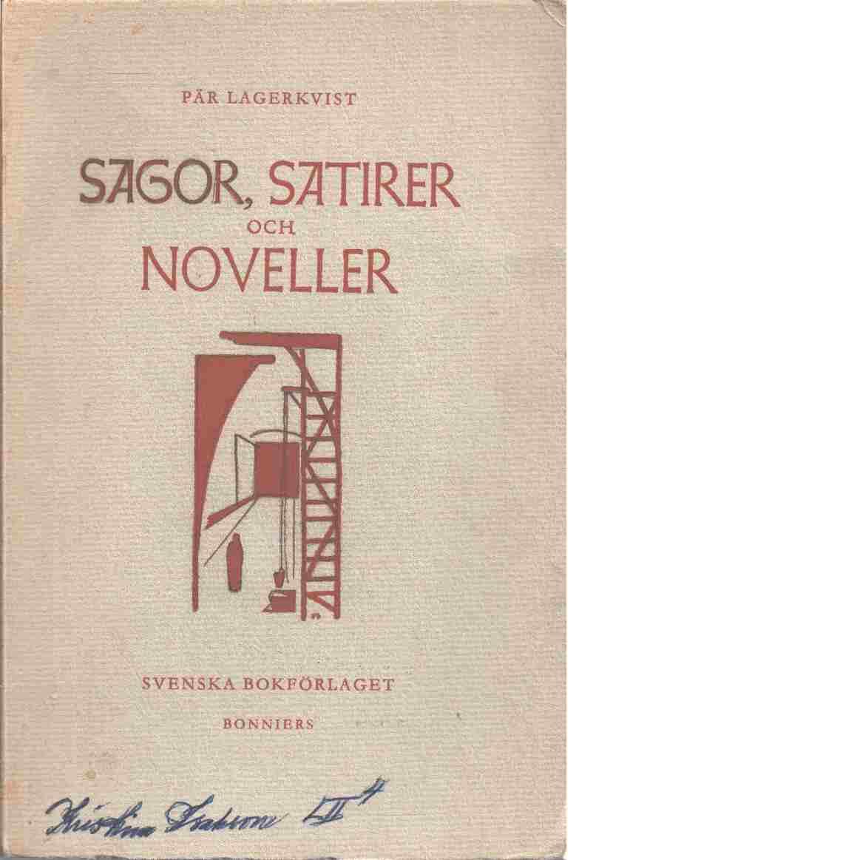 Sagor, satirer och noveller - Lagerkvist, Pär