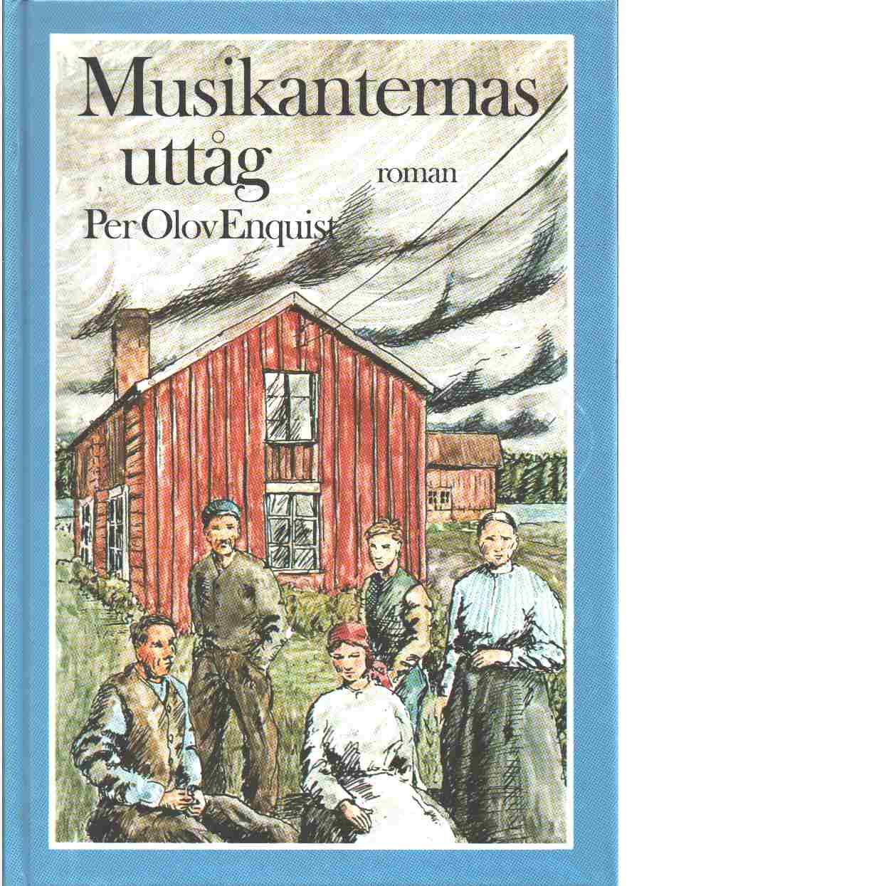 Musikanternas uttåg - Enquist, P. O.