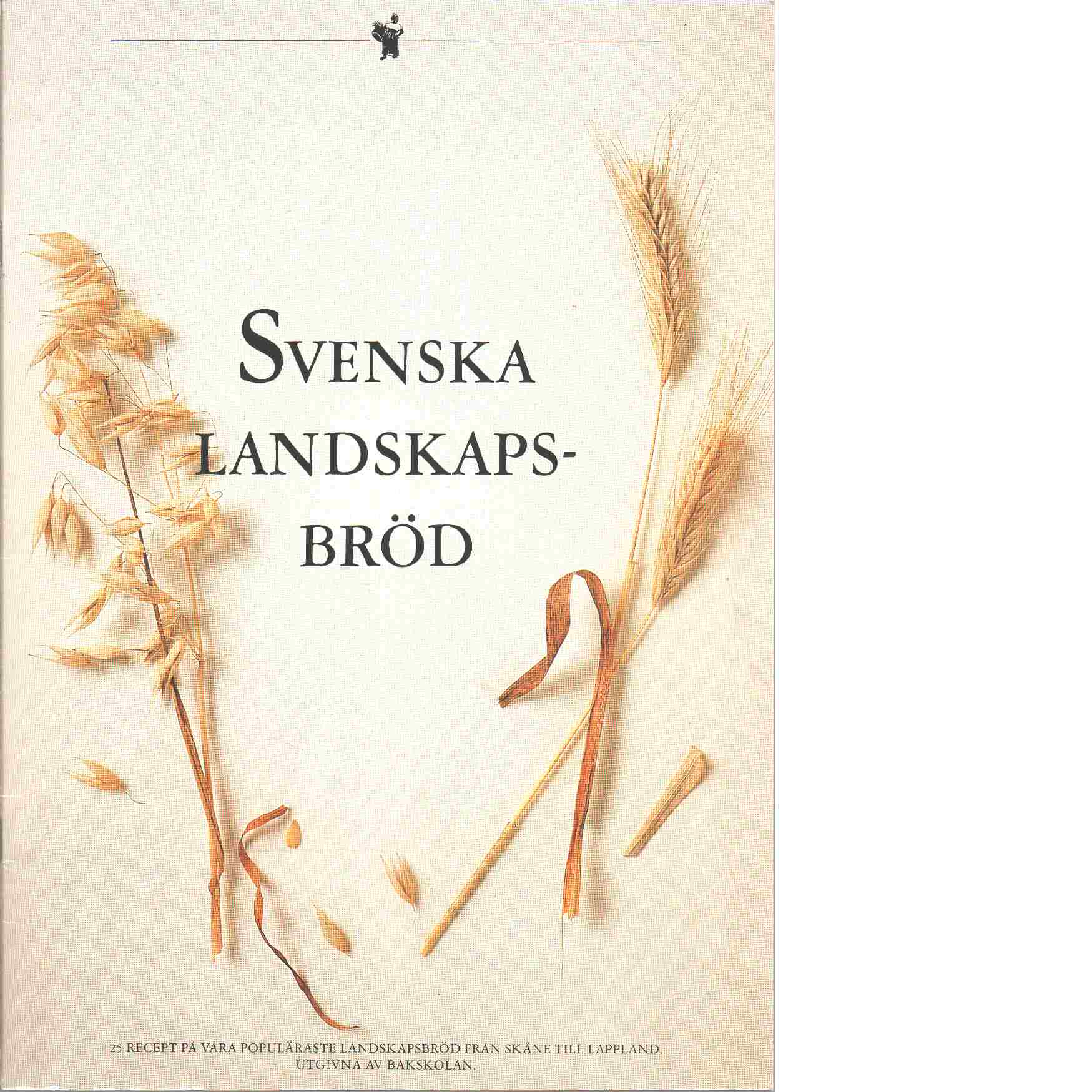 Svenska landskapsbröd - Red.