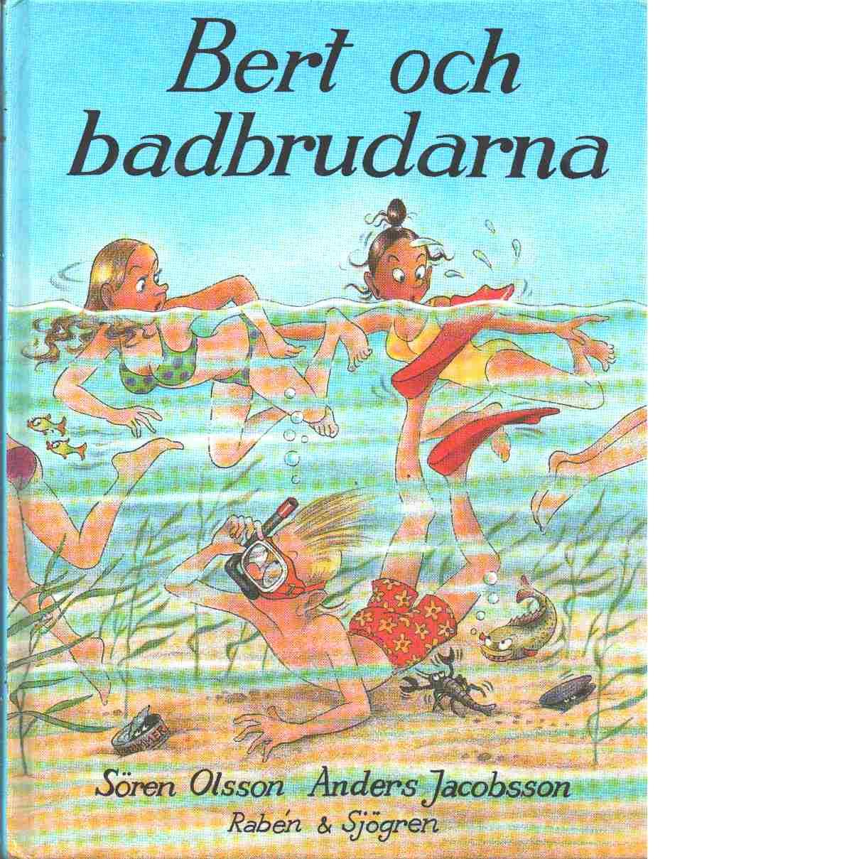 Bert och badbrudarna - Olsson, Sören,  och  Jacobsson, Anders