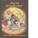 Berts bryderier - Olsson, Sören,  och  Jacobsson, Anders