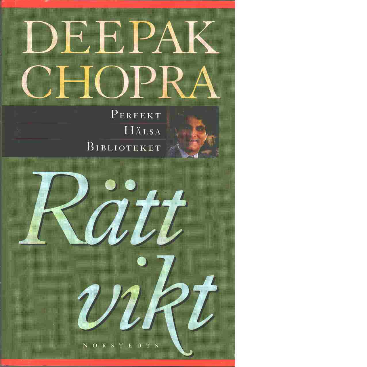 Rätt vikt - Chopra, Deepak