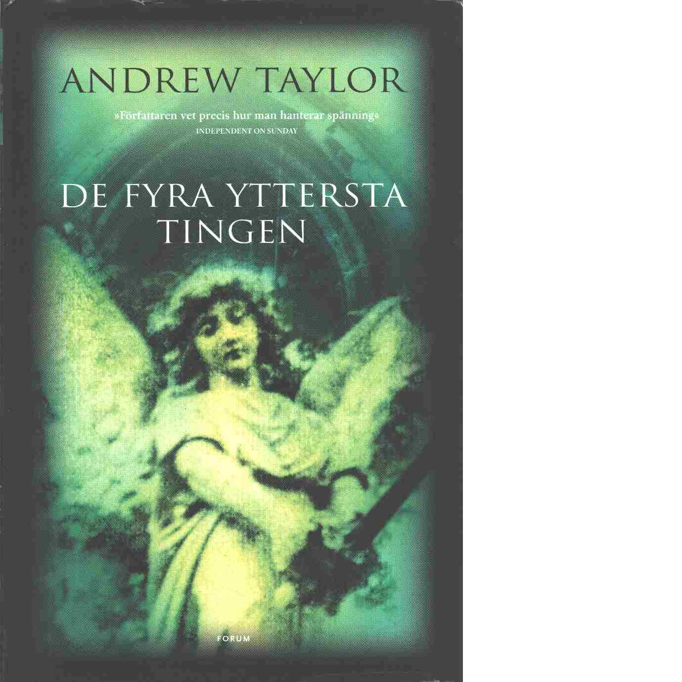 De fyra yttersta tingen - Taylor, Andrew