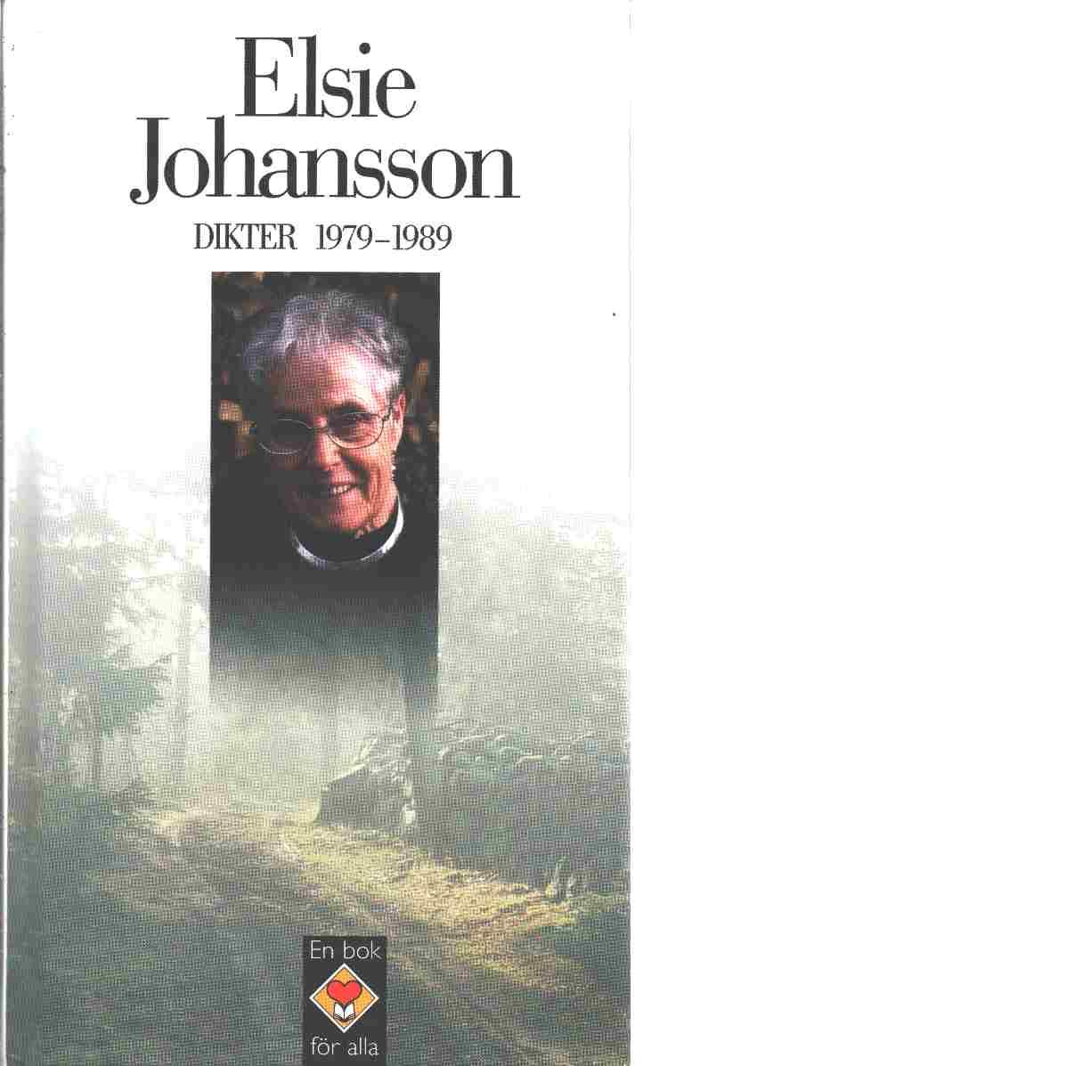 Dikter 1979-1989 - Johansson, Elsie