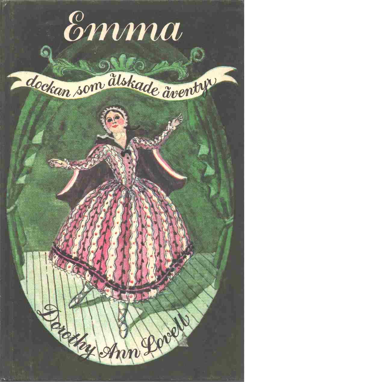 Emma, dockan som älskade äventyr. - Lovell, Dorothy Ann