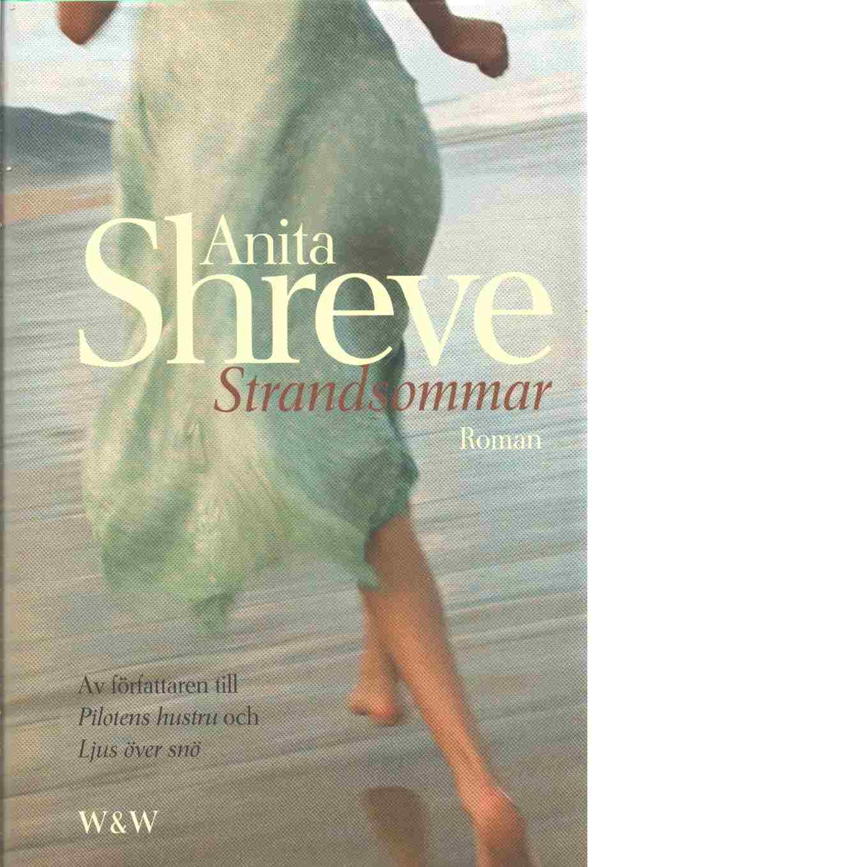Strandsommar - Shreve, Anita