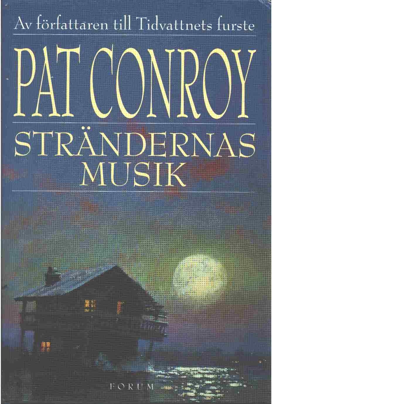Strändernas musik - Conroy, Pat