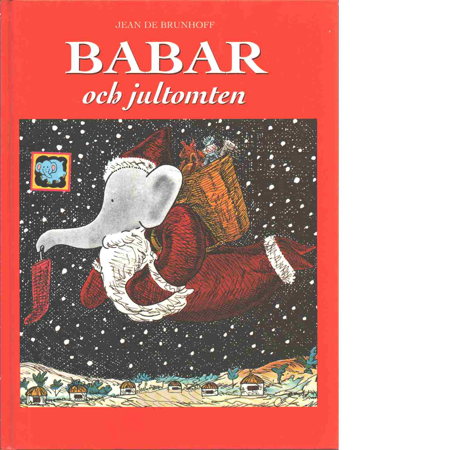 Babar och jultomten - Brunhoff, Jean de