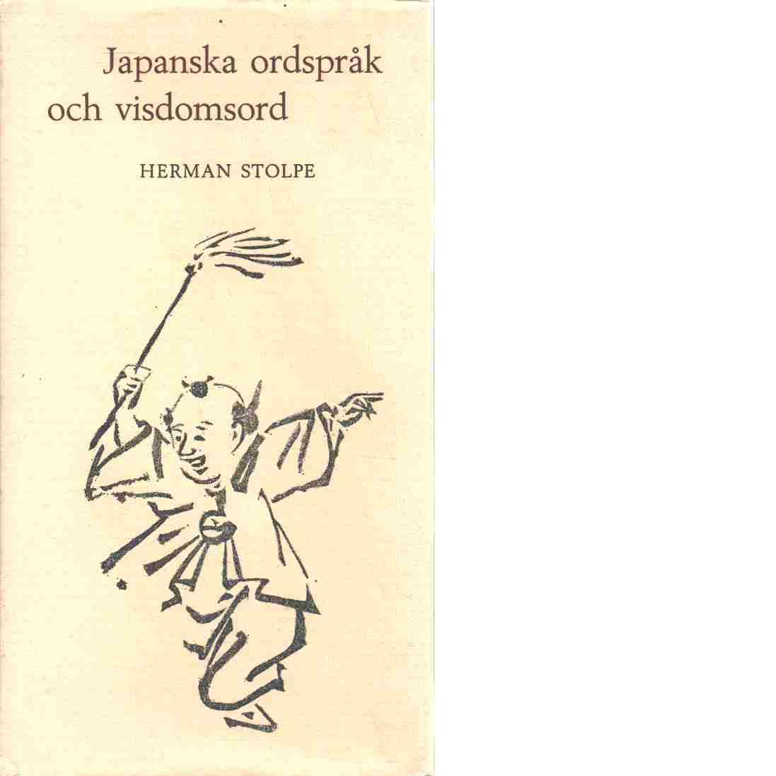 Japanska ordspråk och visdomsord - Stolpe, Herman