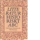 Litteraturhistoriskt ABC : några nedslag bland författare, epoker och begrepp - Pettersson, Carl-Gustav och Pettersson, Ulla