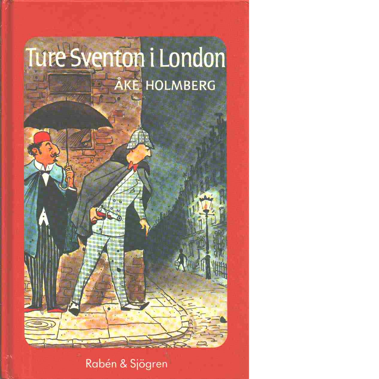 Ture Sventon i London - Holmberg, Åke