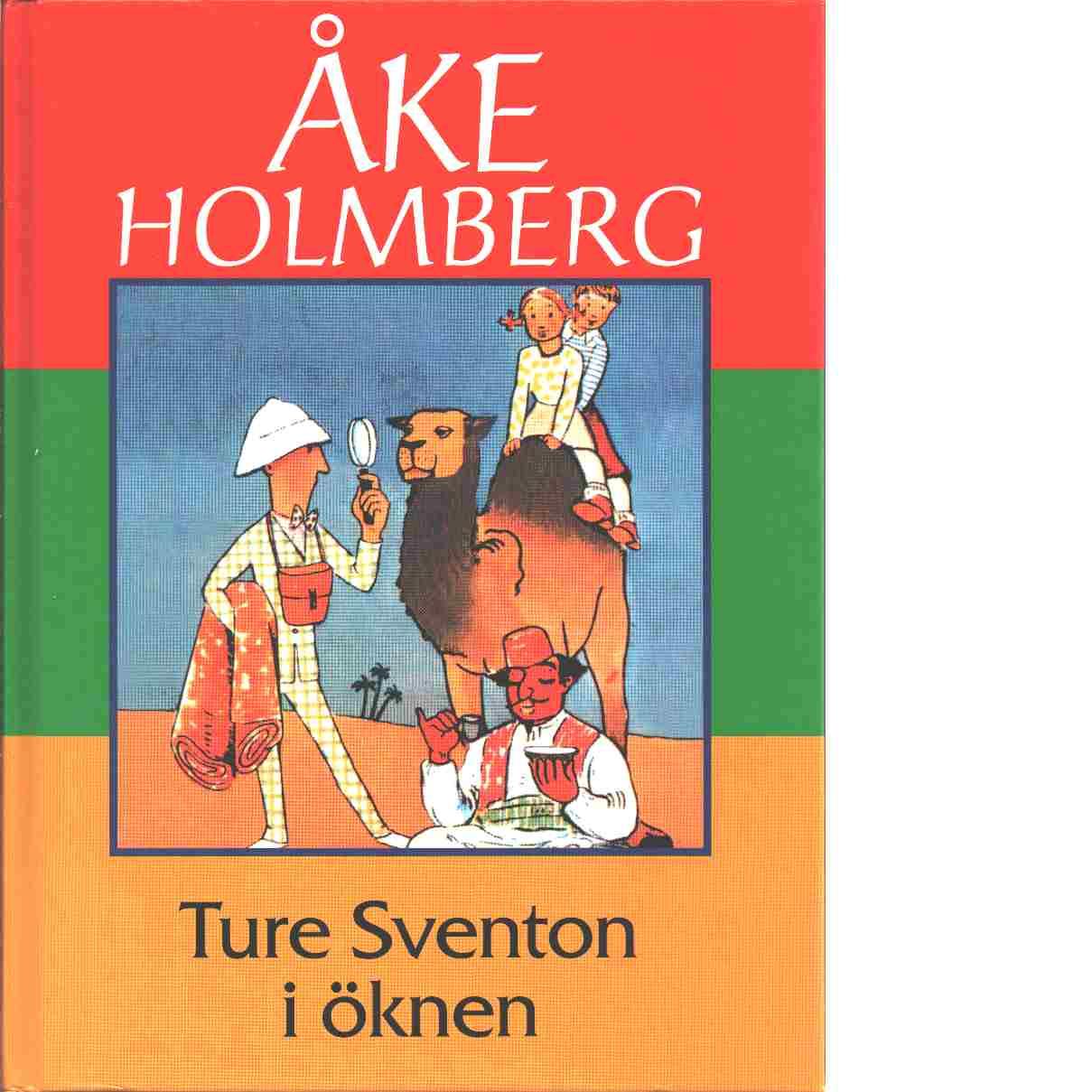Ture Sventon i öknen - Holmberg, Åke
