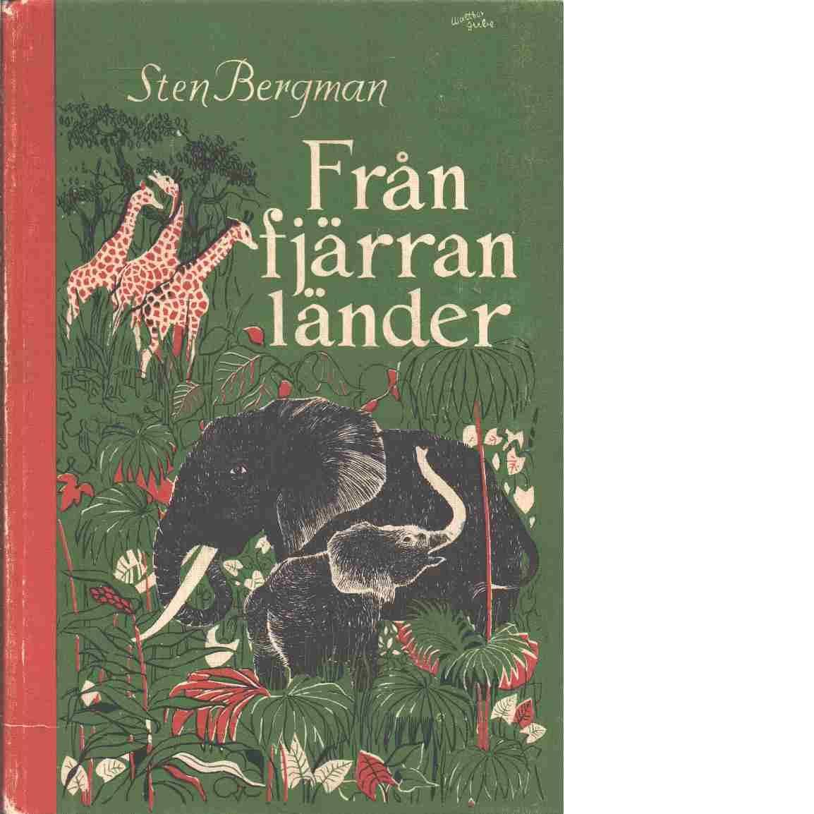 Från fjärran länder - Bergman, Sten