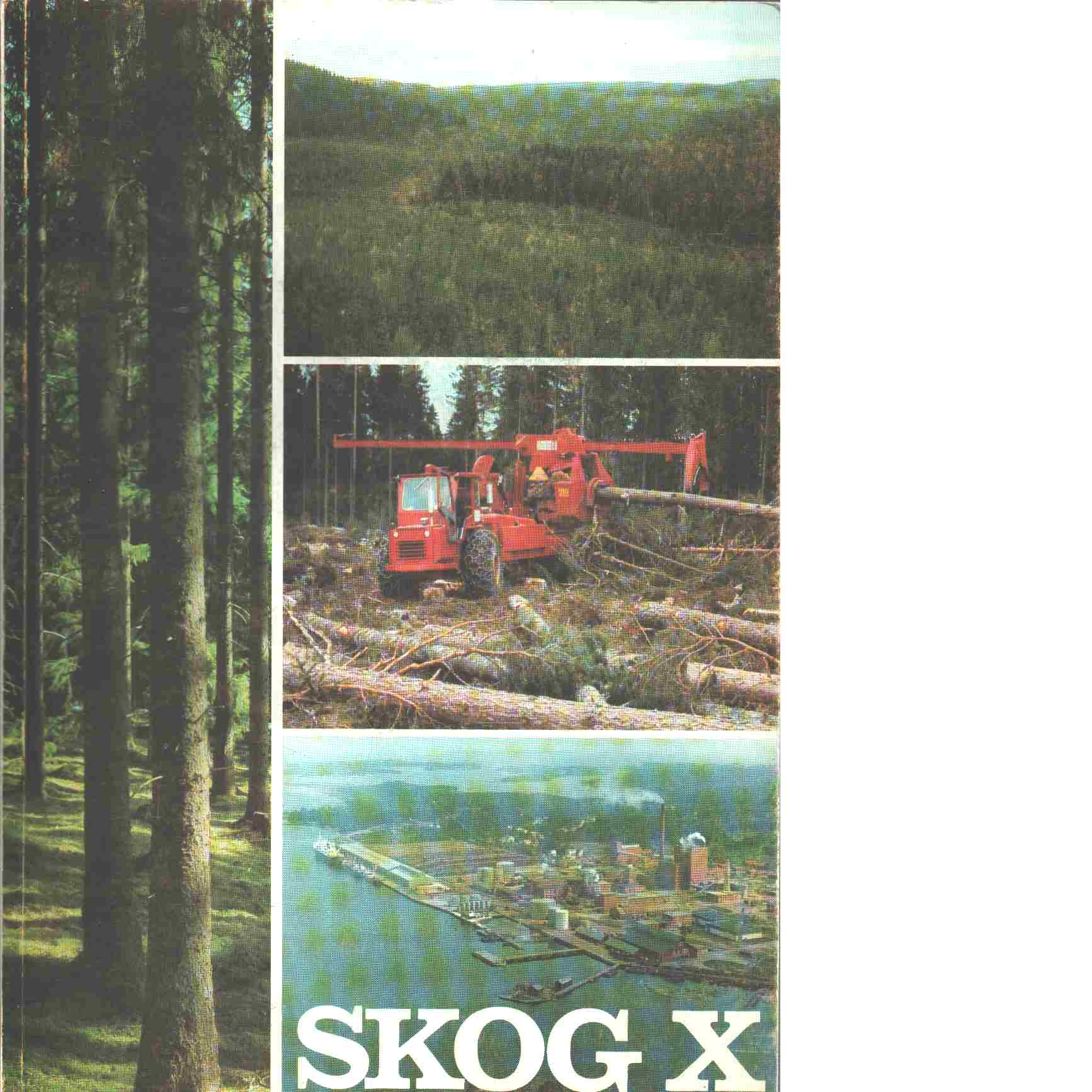 Skog X - Red. Frykman, Bengt