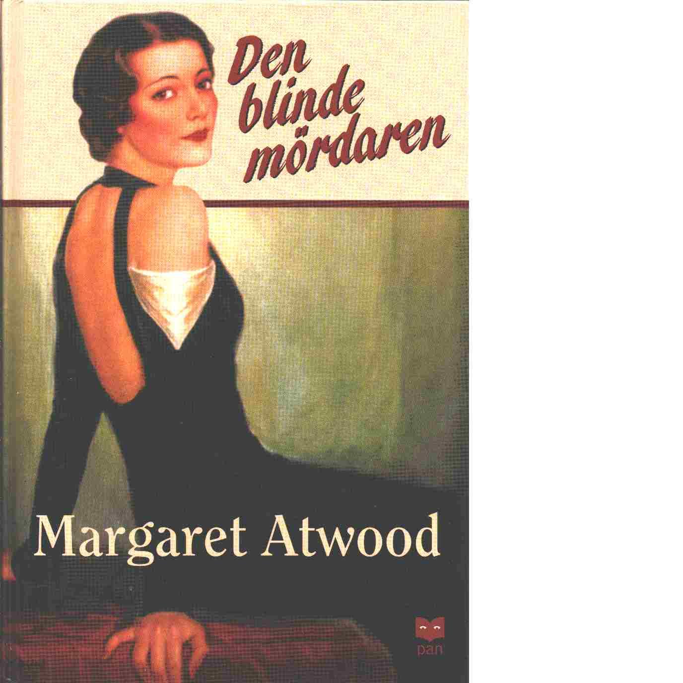Den blinde mördaren - Atwood, Margaret
