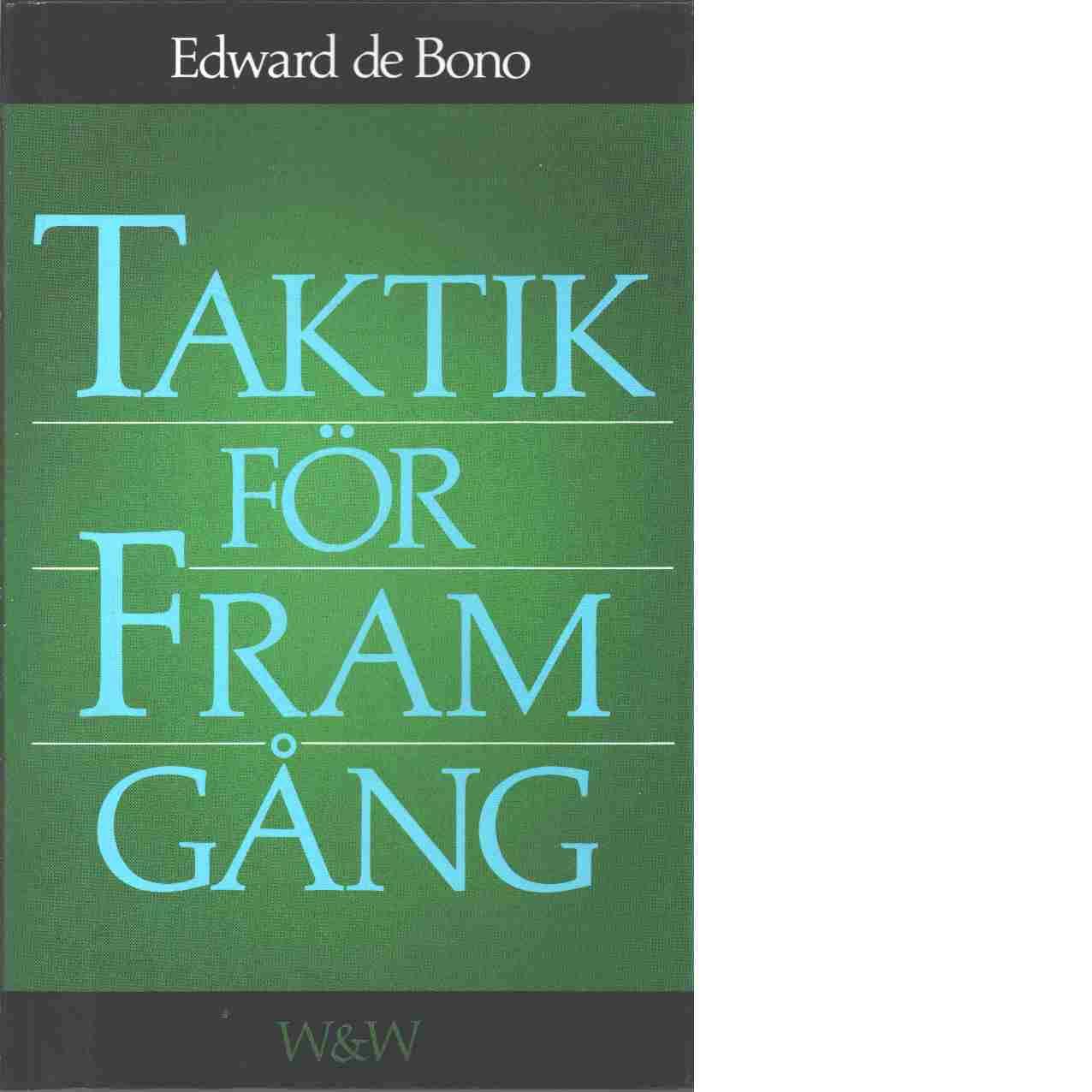 Taktik för framgång - De Bono, Edward