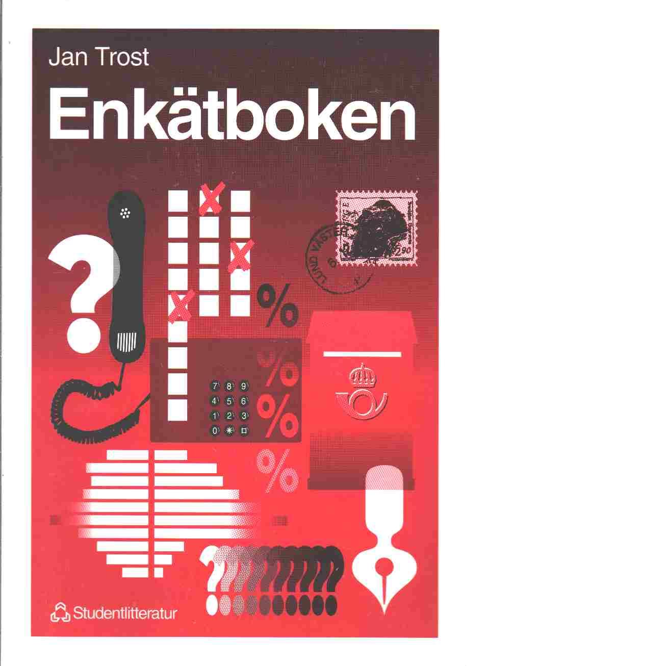 Enkätboken - Trost, Jan