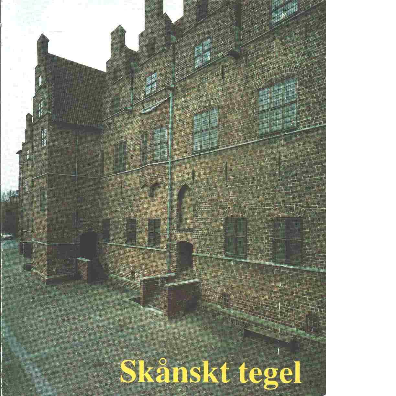 Årsbok  Skånskt tegel - Red. Skånes hembygdsförbund