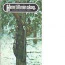Hem till min skog - Isacson, Gunnar