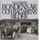 Bondens år och bagarens bilder - Häger, Olle