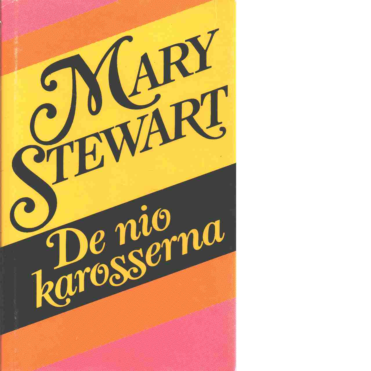 De nio karosserna - Stewart, Mary