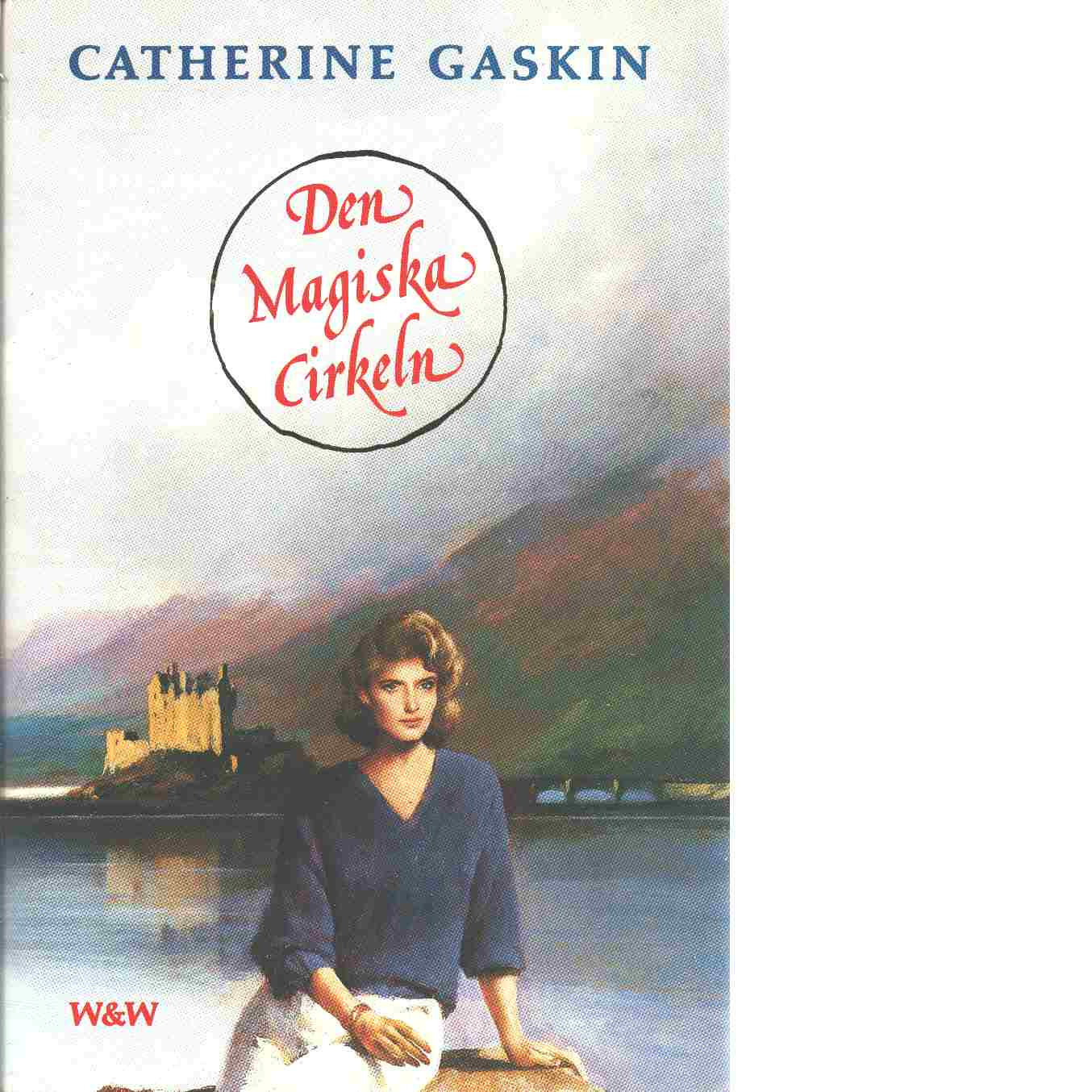Den magiska cirkeln - Gaskin, Catherine