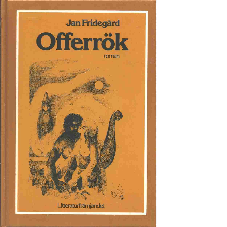 Offerrök - Fridegård, Jan