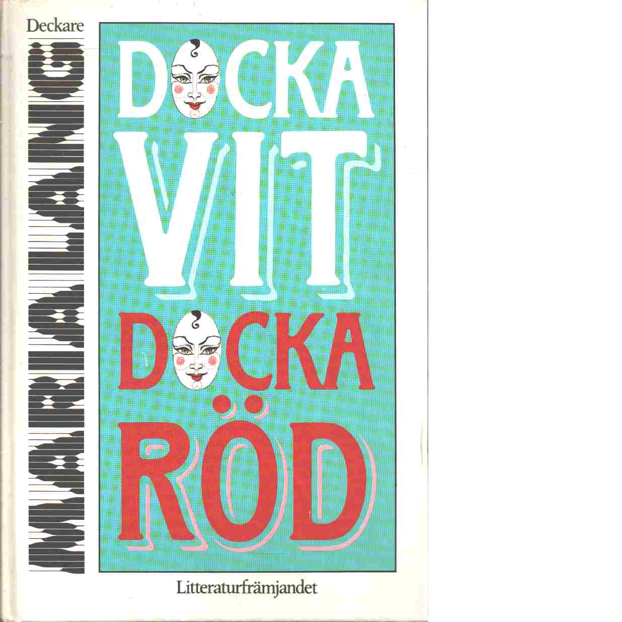 Docka vit docka röd - Lang, Maria