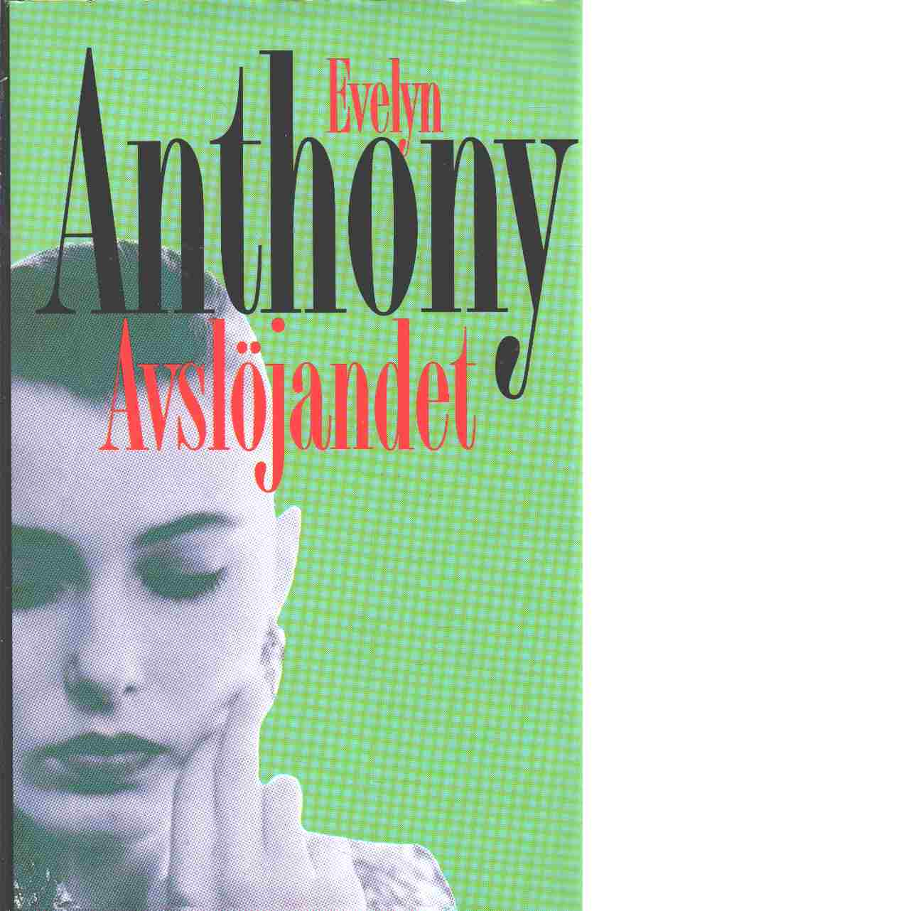 Avslöjandet - Anthony, Evelyn