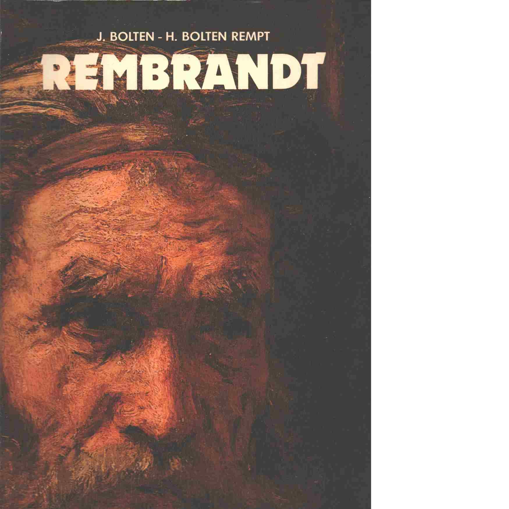 Rembrandt - Bolten, Jaap och Bolten-Rempt, Henriette
