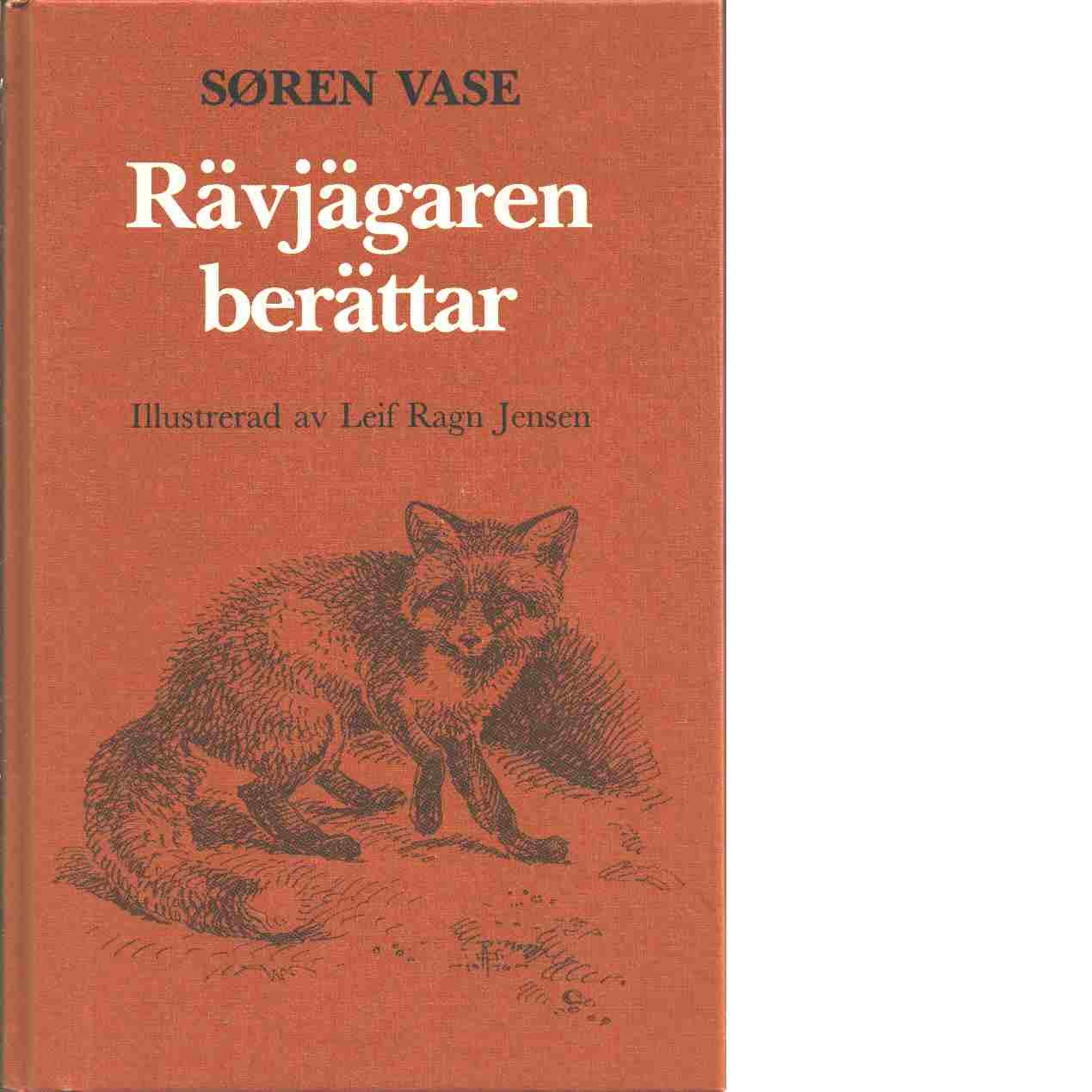 Rävjägaren berättar - Vase, Søren