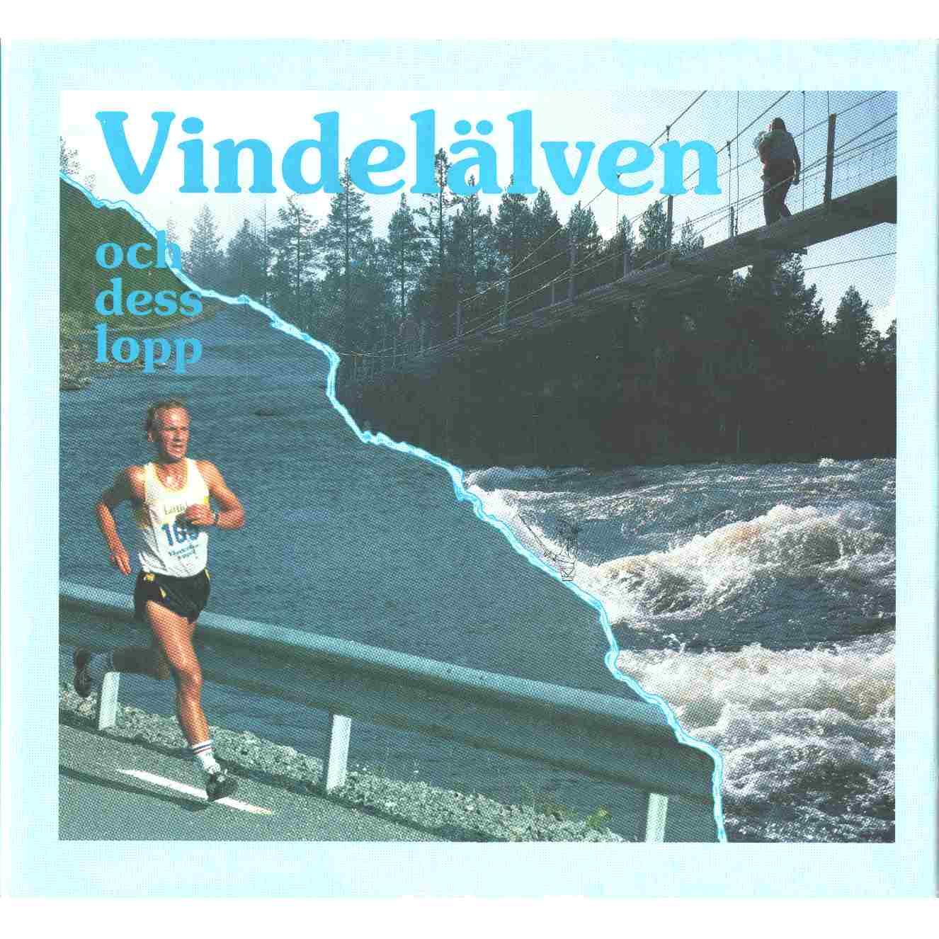 Vindelälven och dess lopp - Red. Karlsson, Gerhard