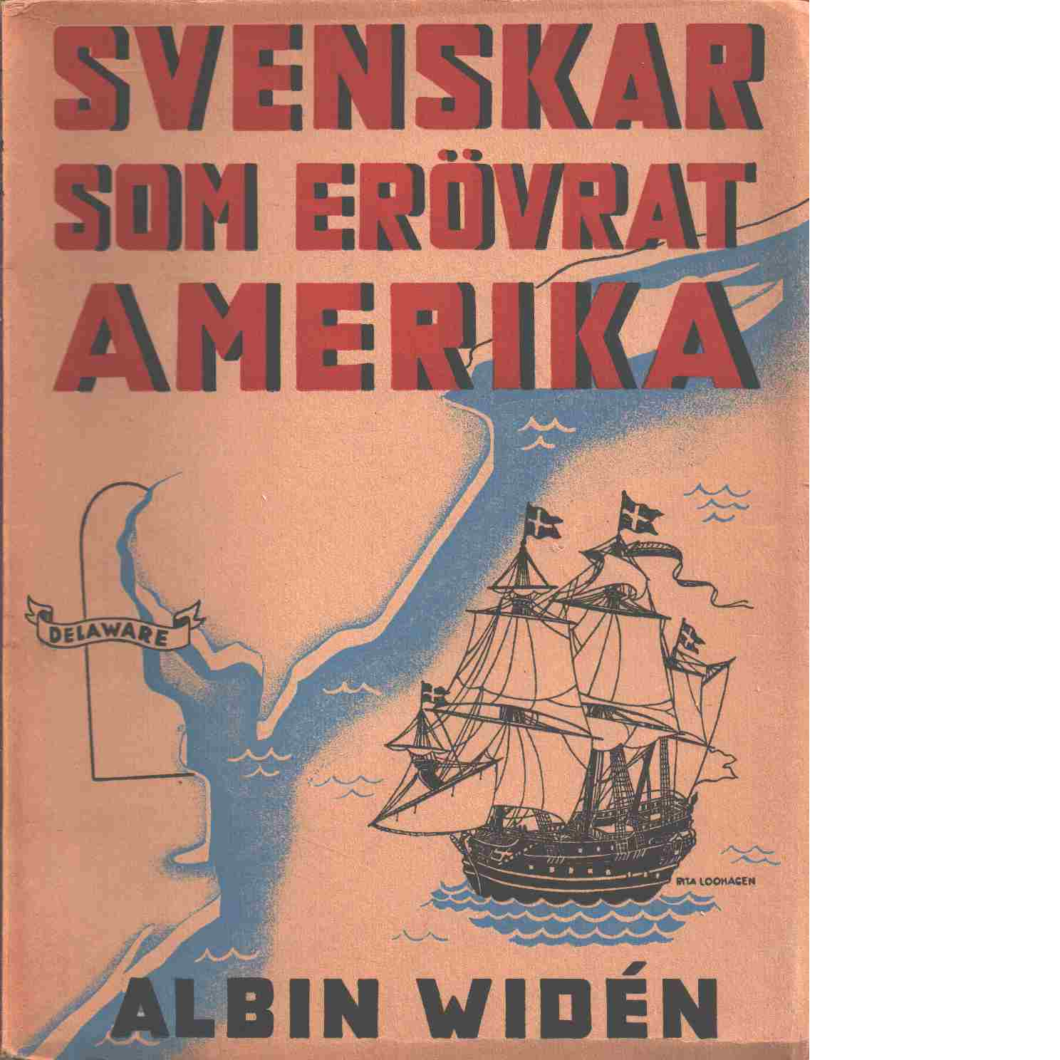 Svenskar som erövrat Amerika - Widén, Albin