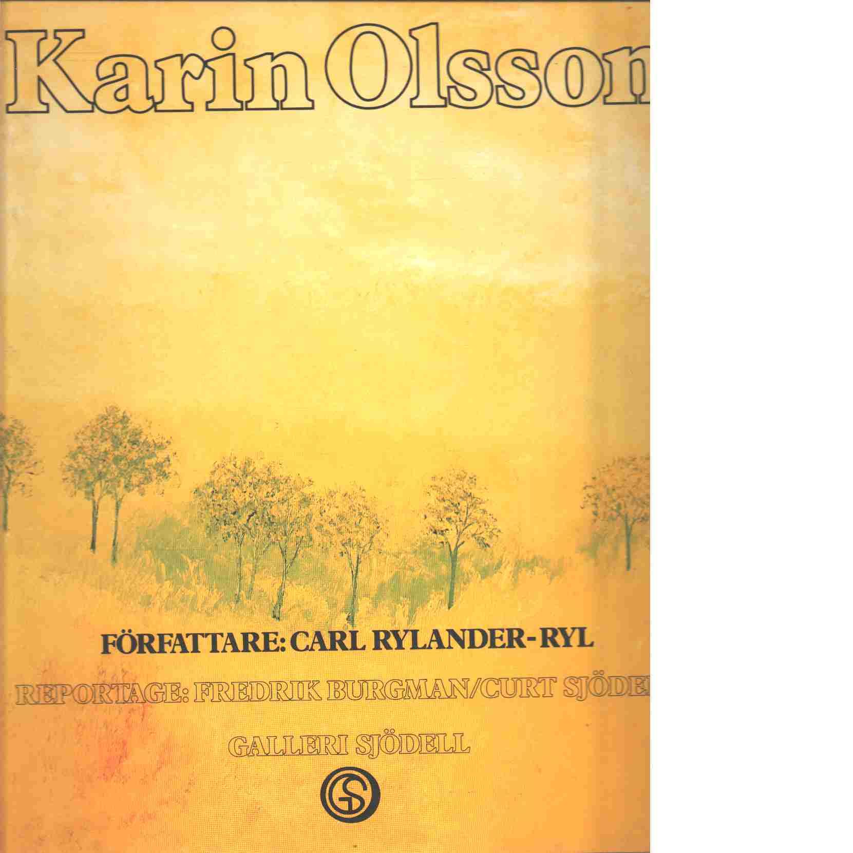 Karin Olsson - Rylander-Ryl, Carl