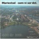 Mariestad - som vi ser det : 400 år 1983 - Red. Jacobson, Gun