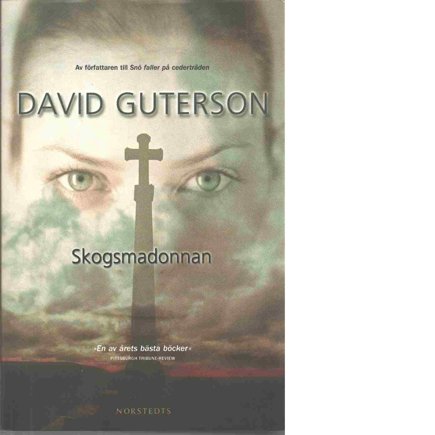 Skogsmadonnan - Guterson, David