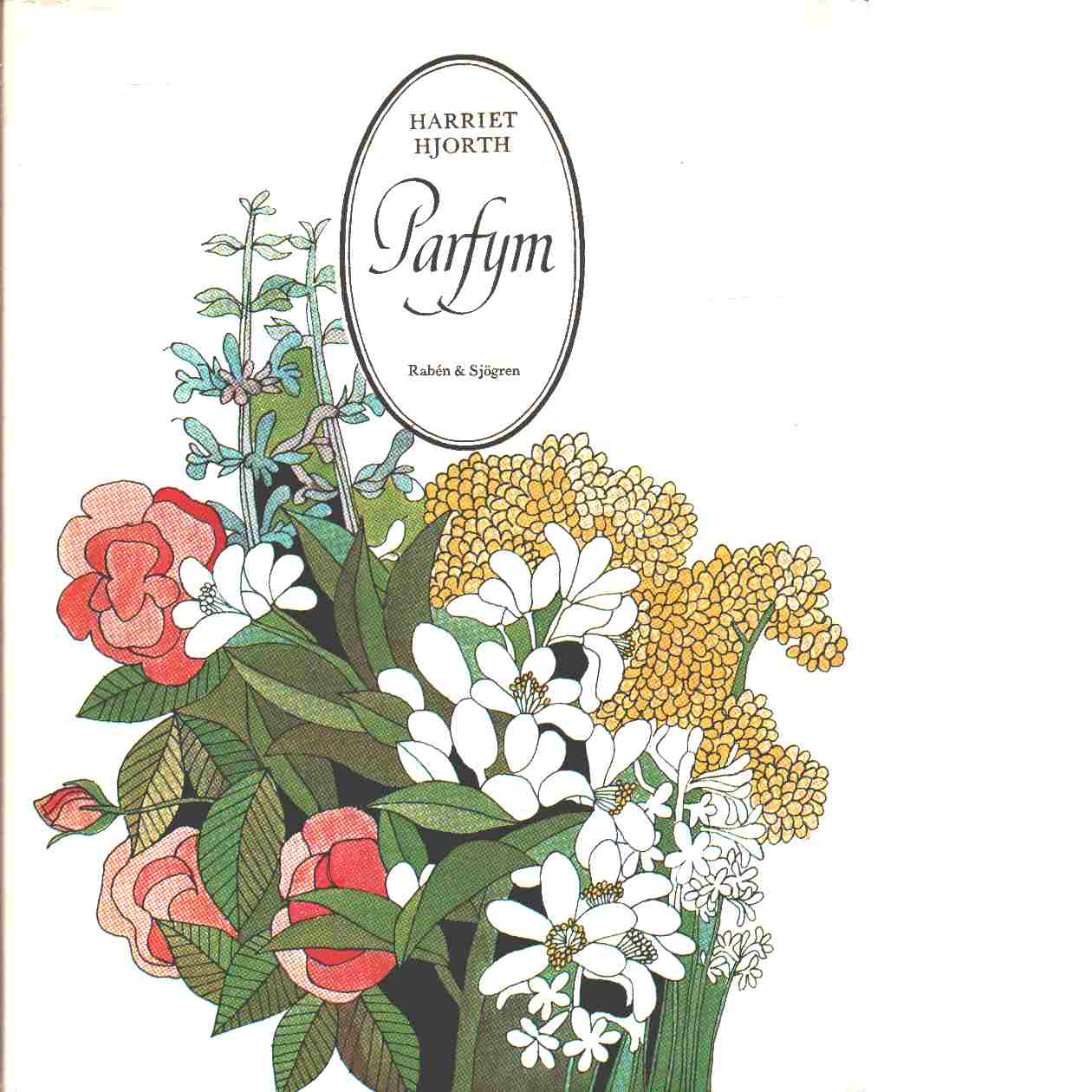 Parfym - Hjorth, Harriet