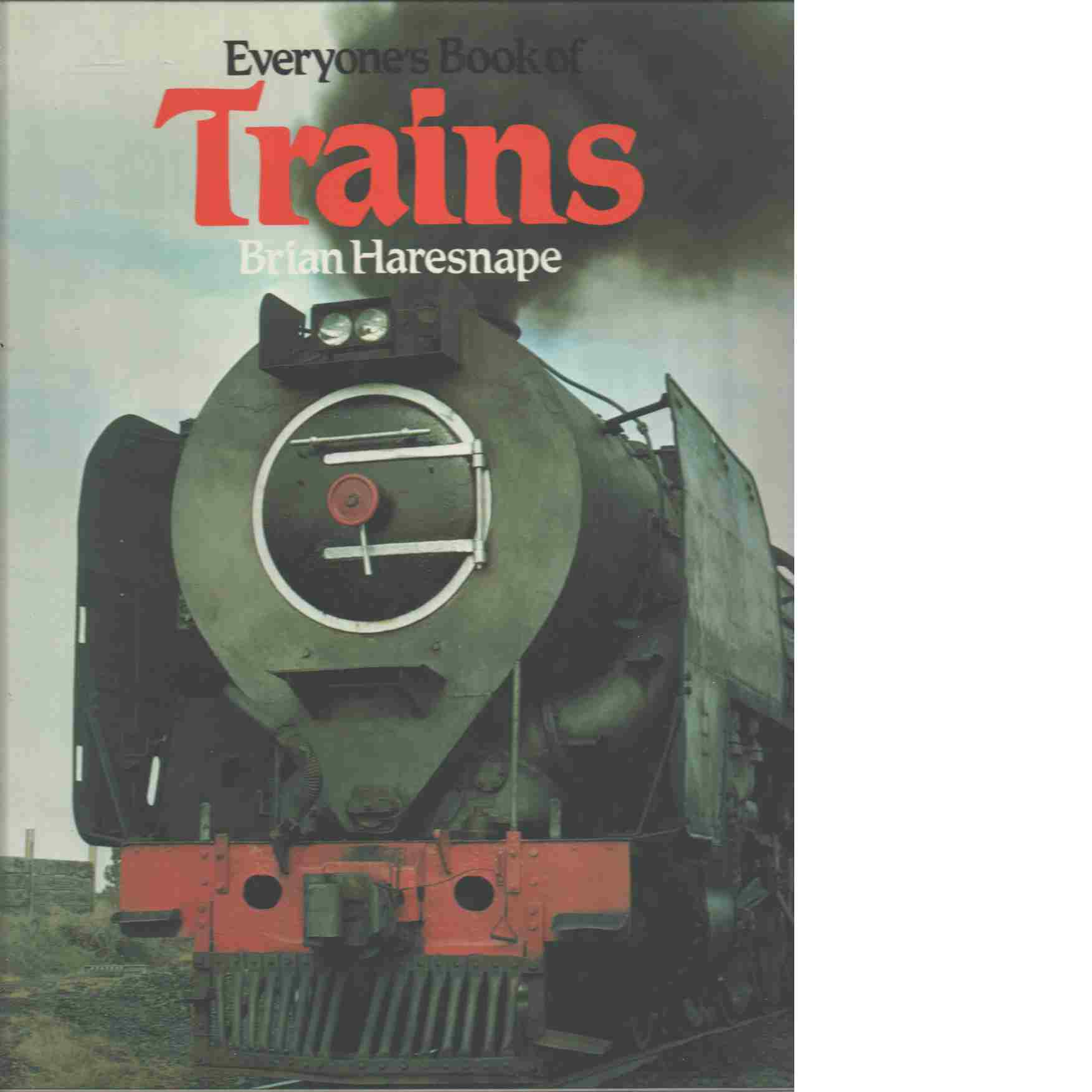 Everyone's Book Of Trains - Haresnape Brian