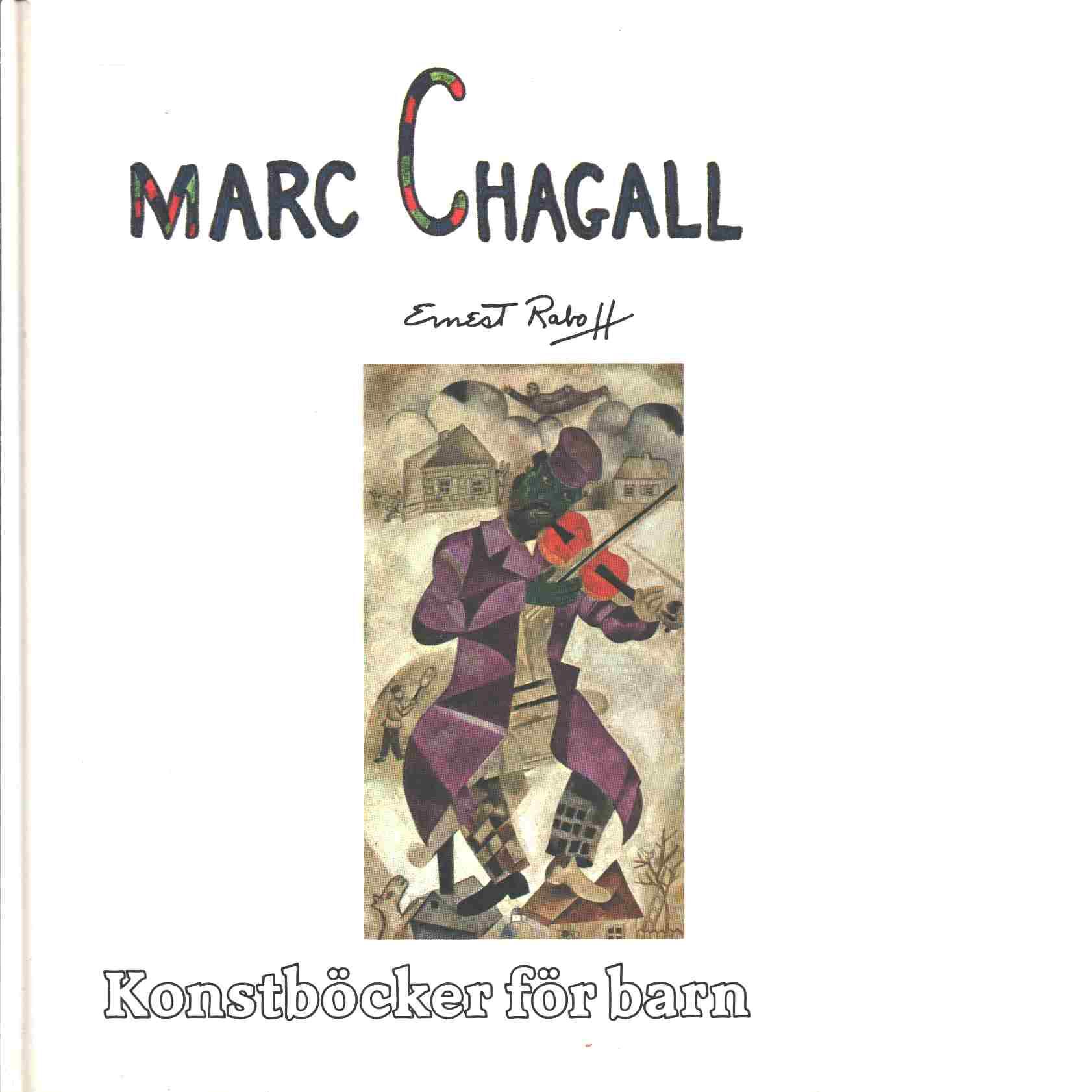 Marc Chagall - Raboff, Ernest