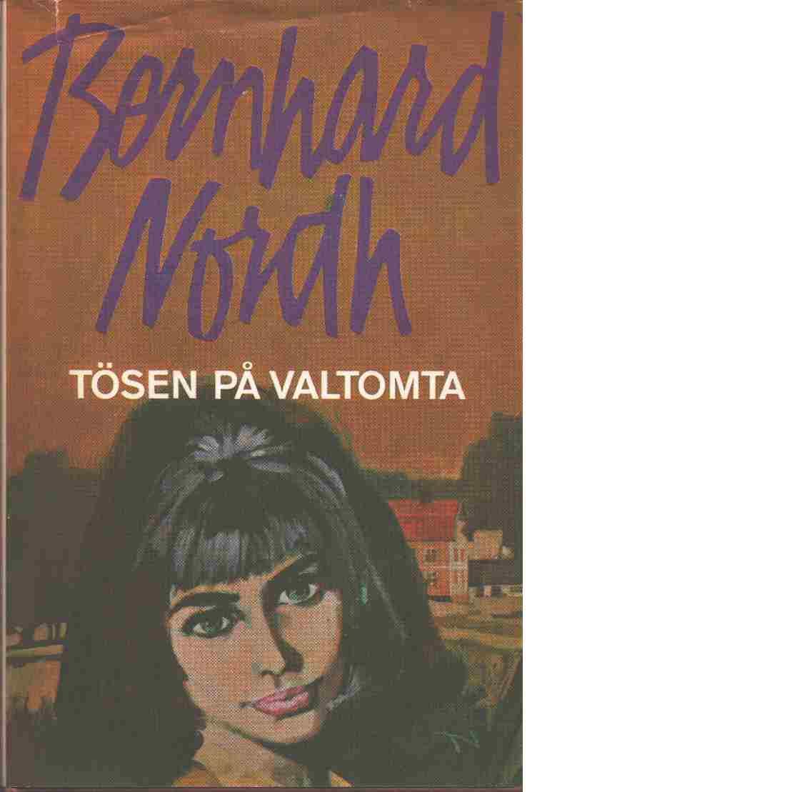 Tösen på Valtomta - Nordh, Bernhard