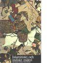 Konstens världshistoria. 26, Islamitiskt och indiskt måleri - Red. Schaeffner, Claude  och Lévêque, Jean-Jacques samt Ménant, Nicole
