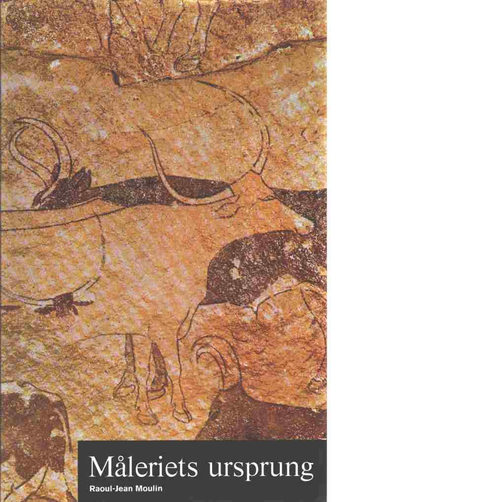 Konstens världshistoria. 1 Måleriets ursprung - Red. Schaeffner, Claude  och Moulin, Raoul-Jean