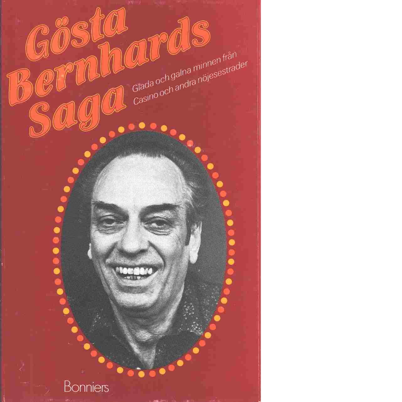 Gösta Bernhards saga - Bernhard, Gösta