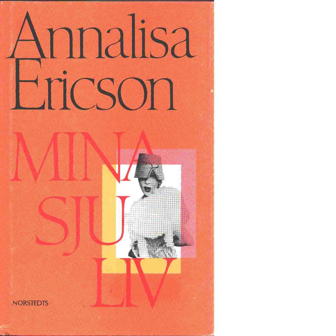 Mina sju liv - Ericson, Annalisa