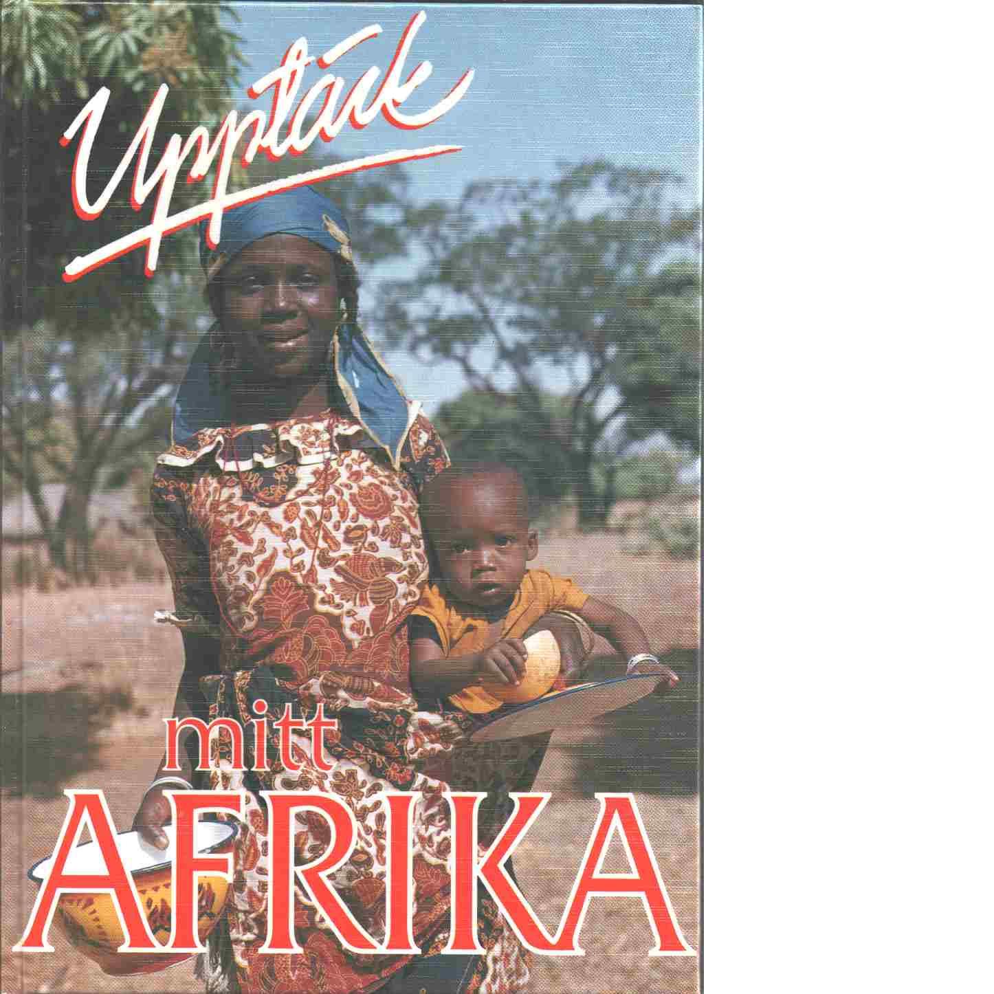 Upptäck mitt Afrika - Red. Bolling, Per