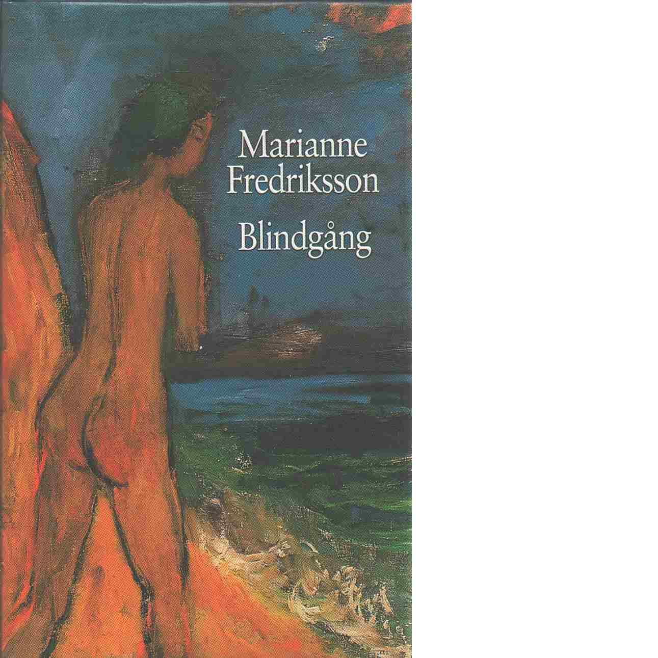 Blindgång - Fredriksson, Marianne