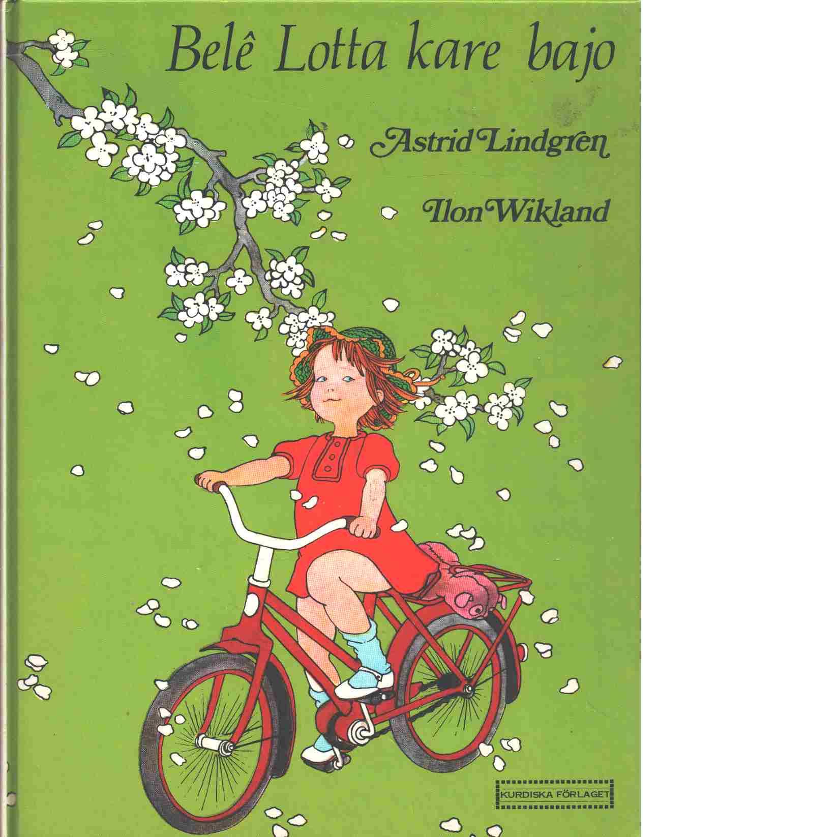 Belê Lotta kare bajo - Lindgren, Astrid